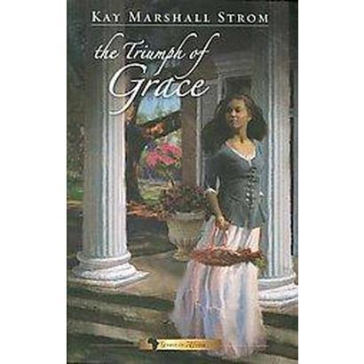 The Triumph of Grace (Paperback)
