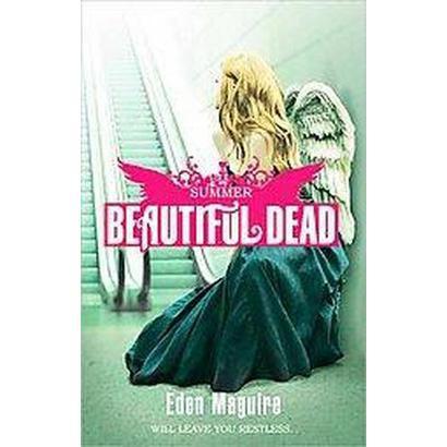 Beautiful Dead (Paperback)