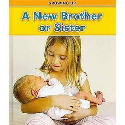 A New Brother or Sister (Hardcover)