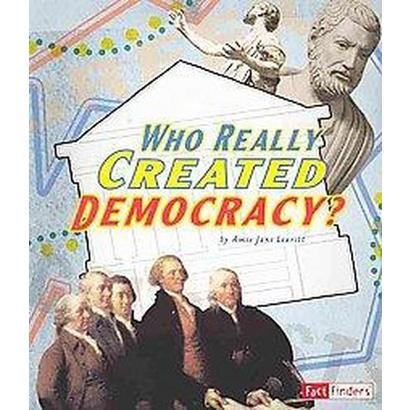 Who Really Created Democracy? (Mixed media product)