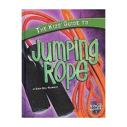 The Kids' Guide to Jumping Rope (Hardcover)