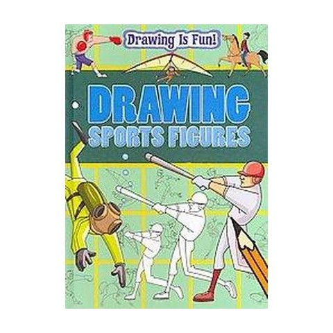 Drawing Sports Figures (Hardcover)