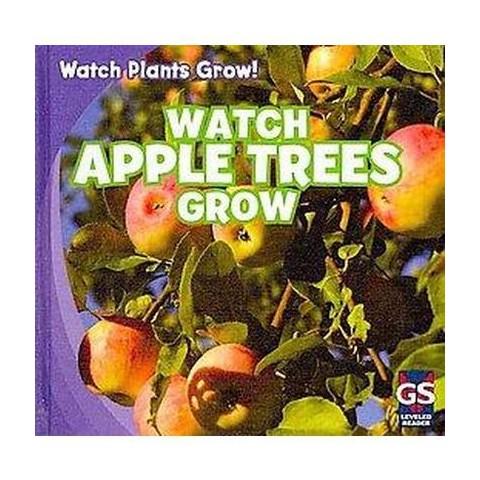 Watch Apple Trees Grow (Hardcover)