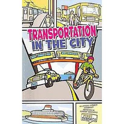 Transportation in the City (Mixed media product)
