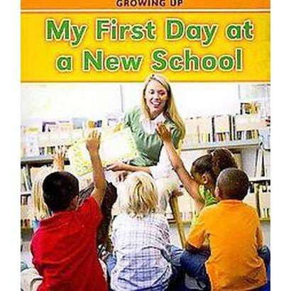 My First Day at a New School (Paperback)