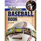 The Best of Everything Baseball Book ( Sports Illustrated Kids: The All-Time Best of Sports) (Paperback)
