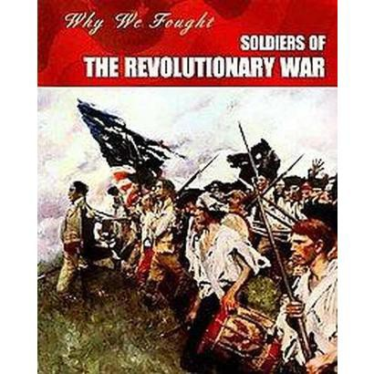 Soldiers of the Revolutionary War (Paperback)
