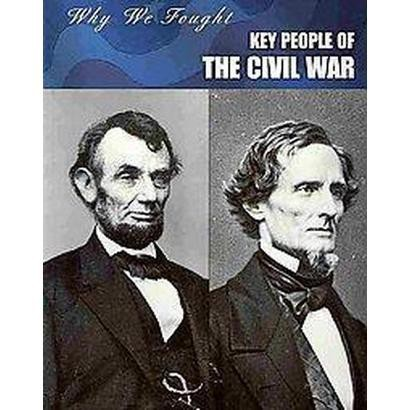 Key People of the Civil War (Paperback)