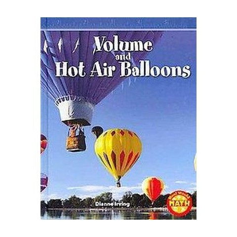 Volume and Hot Air Balloons (Hardcover)