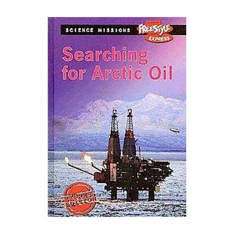 Searching for Arctic Oil (Hardcover)