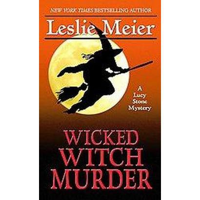 Wicked Witch Murder (Large Print) (Hardcover)