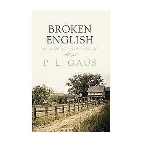 Broken English (Large Print) (Hardcover)