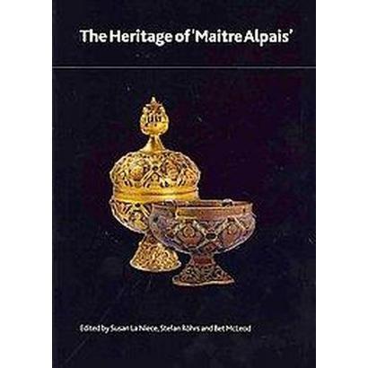 The Heritage of Maitre Alpais (Paperback)