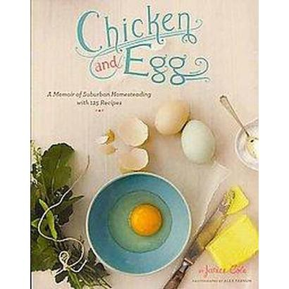 Chicken and Egg (Paperback)