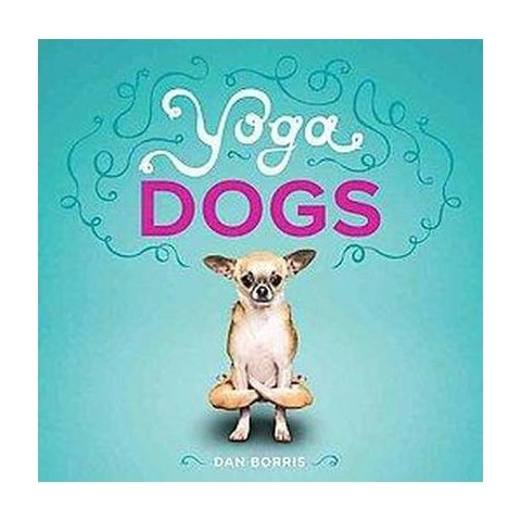 Yoga Dogs (Paperback)