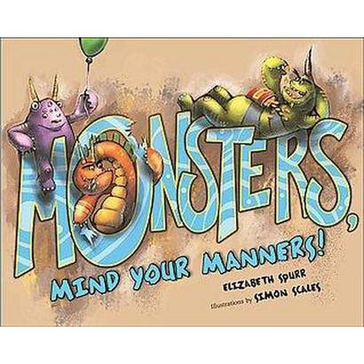 Monsters, Mind Your Manners! (Hardcover)