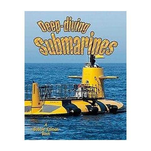 Deep-diving Submarines (Paperback)