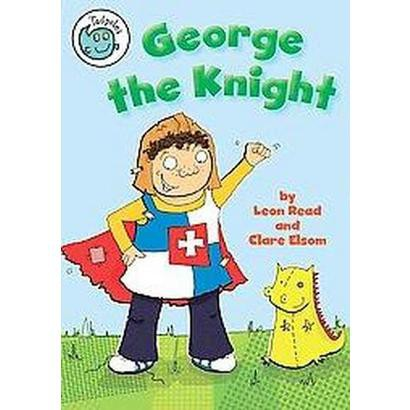 George the Knight (Hardcover)