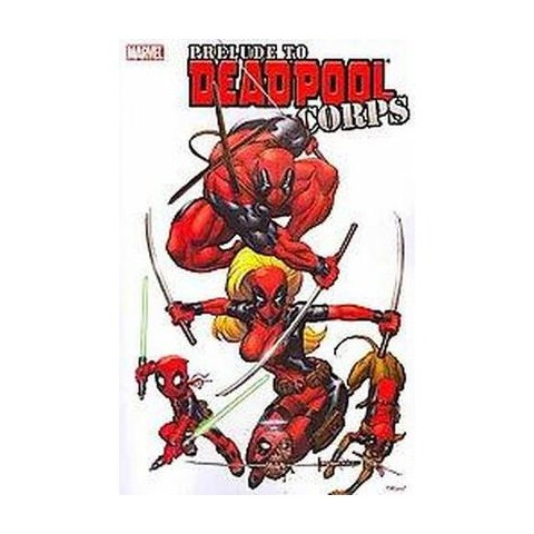 Deadpool Corps Prelude (Paperback)