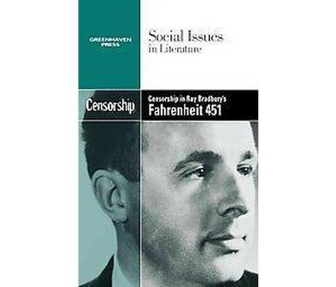 censorship in fahrenheit 451 Find the quotes you need in ray bradbury's fahrenheit 451, sortable by theme, character, or chapter from the creators of sparknotes.
