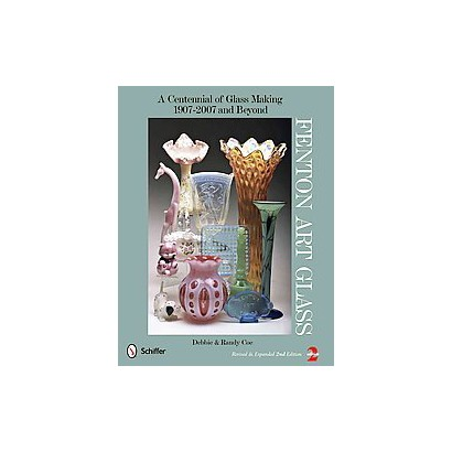 Fenton Art Glass (Revised) (Hardcover)