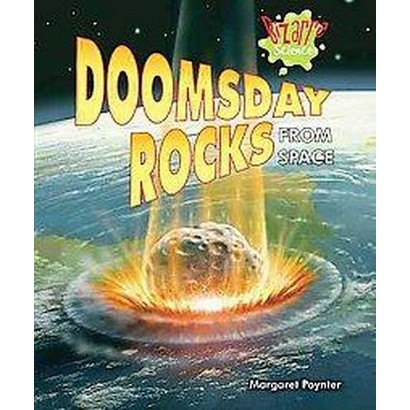 Doomsday Rocks from Space (Hardcover)