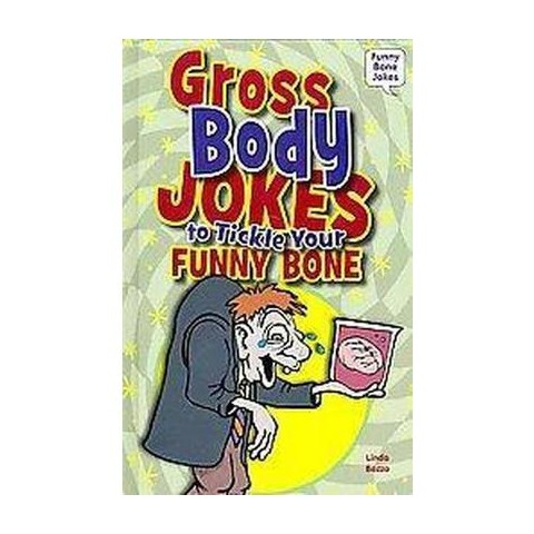 Gross Body Jokes to Tickle Your Funny Bone (Hardcover)