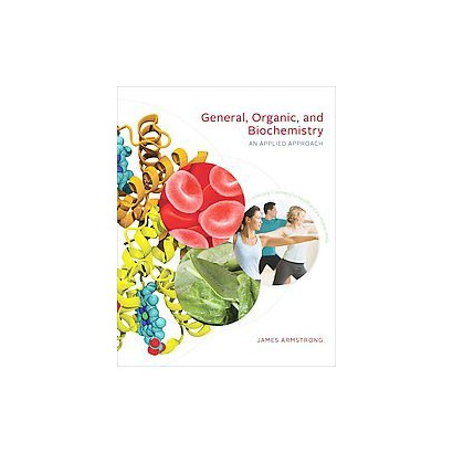 General, Organic, and Biochemistry (Hardcover)