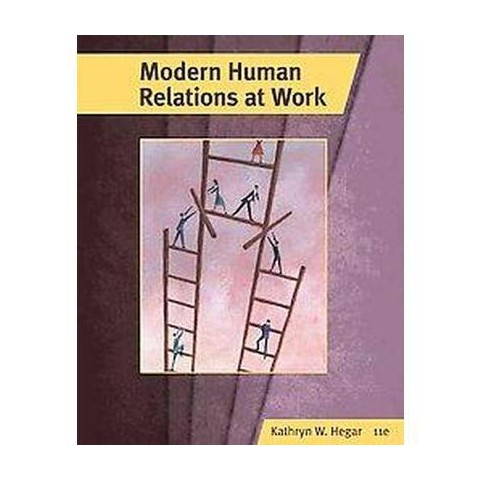 Modern Human Relations at Work (Hardcover)