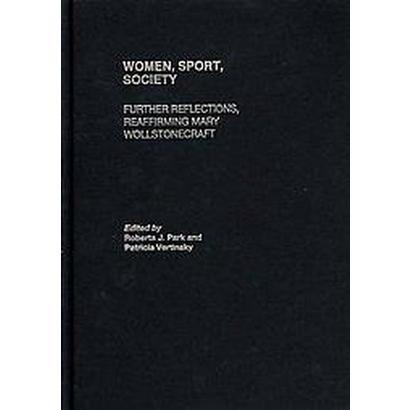 Women, Sport, Society (Hardcover)