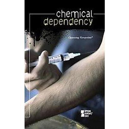 Chemical Dependency (Hardcover)