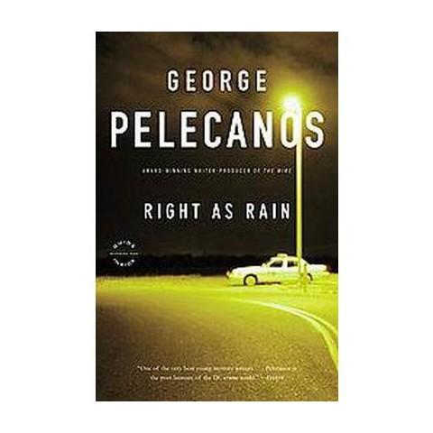 Right As Rain (Reprint) (Paperback)