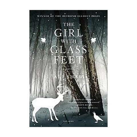 The Girl With Glass Feet (Paperback)