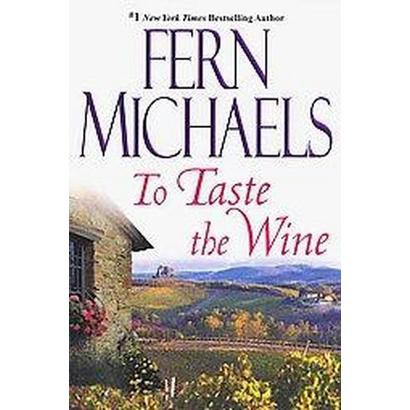 To Taste the Wine (Reissue) (Paperback)
