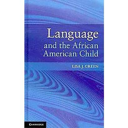 Language and the African American Child (Hardcover)