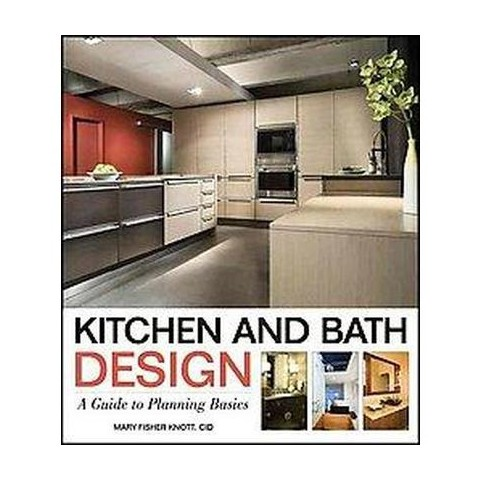 Kitchen and Bath Design (Paperback)