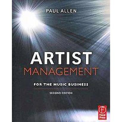 Artist Management for the Music Business (Paperback)