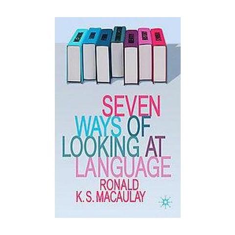 Seven Ways of Looking at Language (Paperback)
