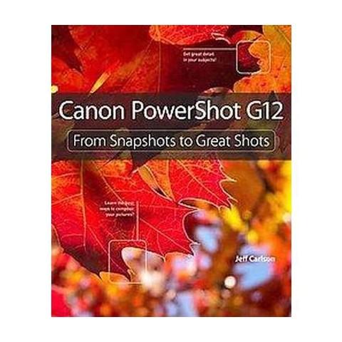 Canon Powershot G12 (Paperback)