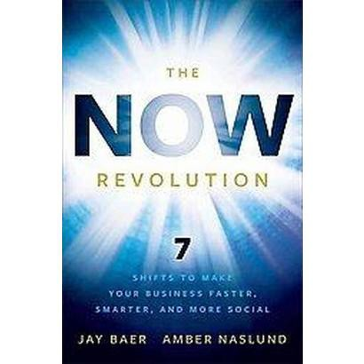The Now Revolution (Hardcover)