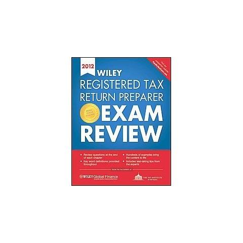 Wiley Registered Tax Return Preparer Exam Review 2012 (Paperback)