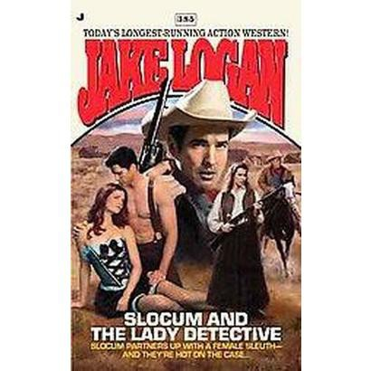 Slocum and the Lady Detective (Paperback)