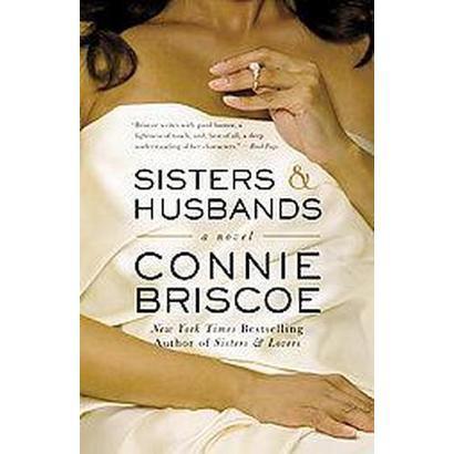 Sisters & Husbands (Reprint) (Paperback)