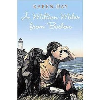 A Million Miles from Boston (Hardcover)