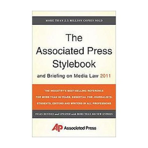 The Associated Press Stylebook and Briefing on Media Law 2011 (Revised / Updated) (Paperback)