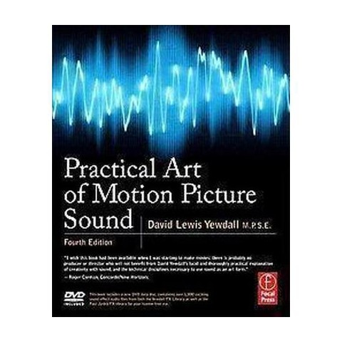 Practical Art of Motion Picture Sound (Mixed media product)