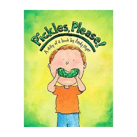 Pickles, Please! (Hardcover)