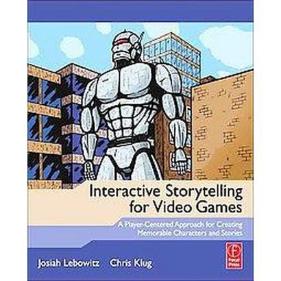 Interactive Storytelling for Video Games (Paperback)