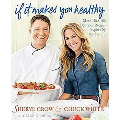 If It Makes You Healthy (Hardcover)