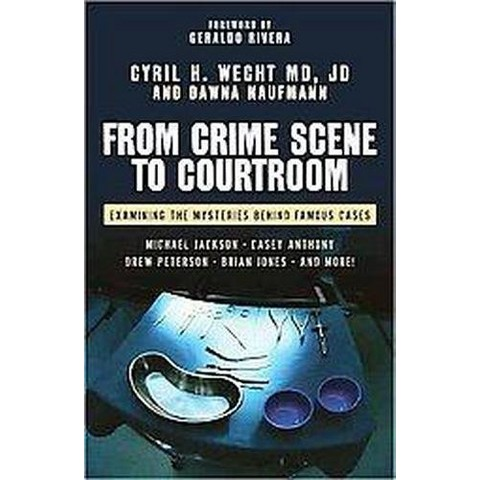 From Crime Scene to Courtroom (Hardcover)